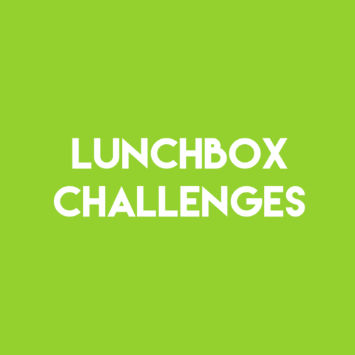 Lunchbox Challenges